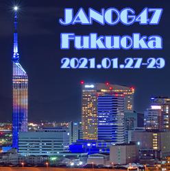 JANOG47 Meeting